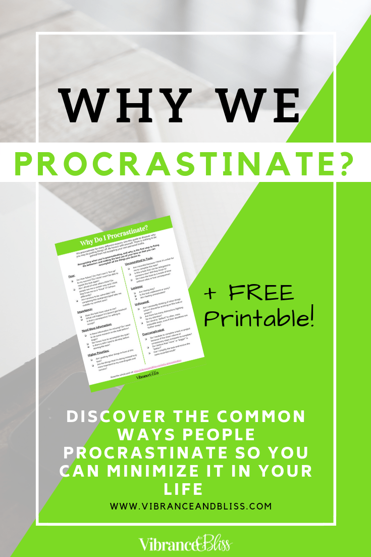 We procrastinate for different reasons. Discover why you may be putting things off and recognize when you're procrastinating, and why. This is the first step to fixing the behaviors and making the best use of your time so that you can accomplish all the things you desire.